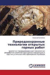 Prirodookhrannye Tekhnologii Otkrytykh Gornykh Rabot
