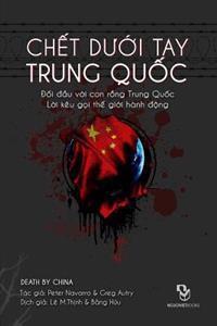 Chet Duoi Tay Trung Quoc: Doi Dau Voi Conrong Trung Quoc - Loi Keu Goi the Gioi Hanh Dong