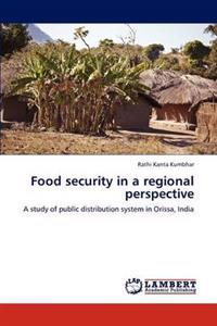 Food Security in a Regional Perspective