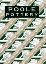 Poole pottery - carter & company and their successors, 1873-2011