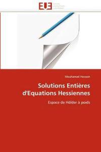 Solutions Enti�res d''equations Hessiennes