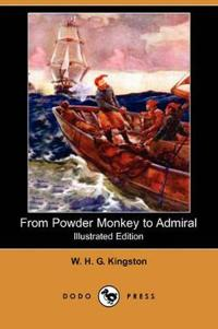 From Powder Monkey to Admiral