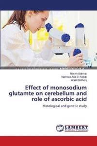 Effect of Monosodium Glutamte on Cerebellum and Role of Ascorbic Acid