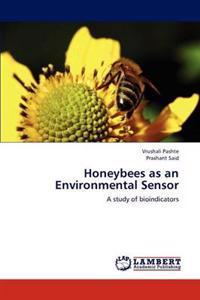 Honeybees as an Environmental Sensor