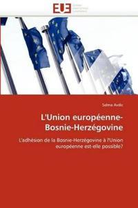 L''union Europ�enne- Bosnie-Herz�govine