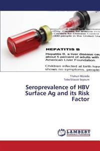 Seroprevalence of Hbv Surface AG and Its Risk Factor
