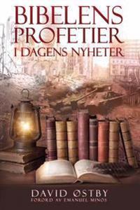 Bibelens profetier i dagens nyheter - David Østby pdf epub