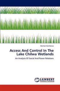 Access and Control in the Lake Chilwa Wetlands