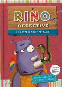 Rino Detective y un Extrano Muy Extrano