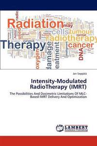 Intensity-Modulated Radiotherapy (Imrt)