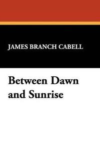 Between Dawn and Sunrise