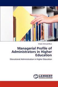 Managerial Profile of Administrators in Higher Education