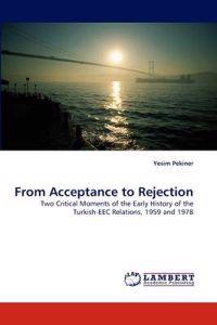From Acceptance to Rejection