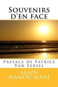 Souvenirs D'En Face: Preface de Patrice Van Eersel