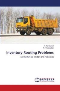Inventory Routing Problems