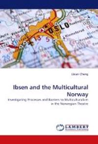 Ibsen and the Multicultural Norway