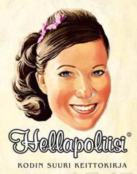 Hellapoliisi - Kodin suuri keittokirja