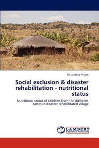 Social Exclusion & Disaster Rehabilitation - Nutritional Status