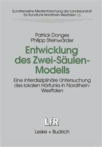 Entwicklung des Zwei-Säulen-Modells