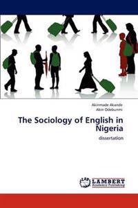 The Sociology of English in Nigeria