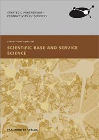 Scientific Base and Service Science