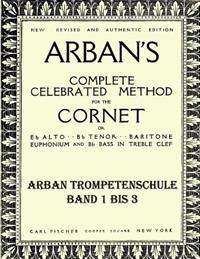 Arban's Complete Celebrated Method: Teil 1 - 3