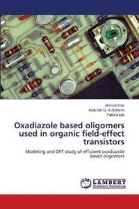 Oxadiazole Based Oligomers Used in Organic Field-Effect Transistors