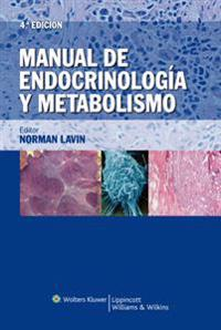 Manual de Endocrinologia y Metabolismo / Manual of Endocrinology and Metabolism