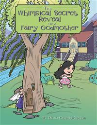 The Whimsical Secret Reveal of a Fairy Godmother: A Tale of Serendipitous