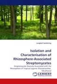 Isolation and Characterisation of Rhizosphere-Associated Streptomycetes