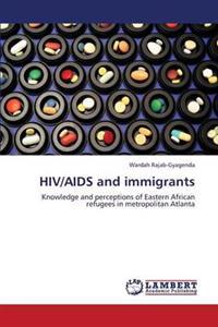 HIV/AIDS and Immigrants