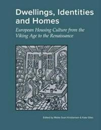 Dwellings, Identities and Homes