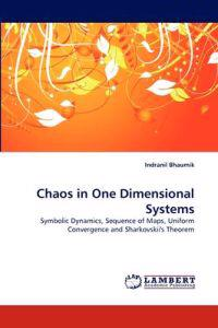 Chaos in One Dimensional Systems