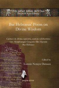 Bar Hebraeus' Poem on Divine Wisdom
