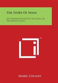 The Story of Sensa: An Interpretation of the Idyll of the White Lotus