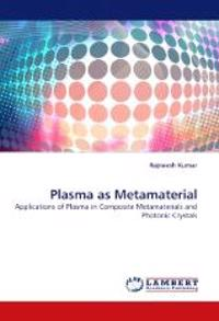 Plasma as Metamaterial