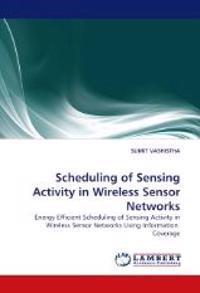 Scheduling of Sensing Activity in Wireless Sensor Networks