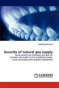 Security of Natural Gas Supply
