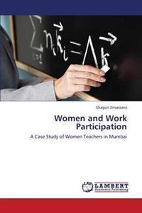 Women and Work Participation