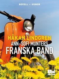 Ann-Sofi Munters franska band