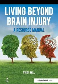 Living Beyond Brain Injury
