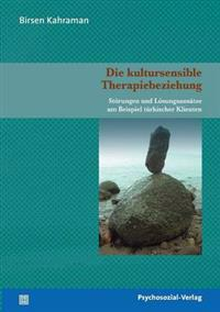Die Kultursensible Therapiebeziehung