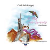 A Fita Cor-de-Rosa: Conto Ilustrado