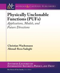 Physically Unclonable Functions Pufs