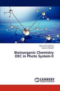 Bioinorganic Chemistry Oec in Photo System-II