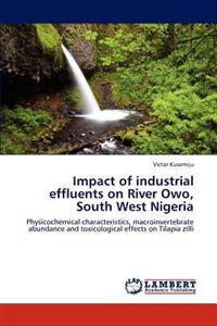 Impact of Industrial Effluents on River Owo, South West Nigeria