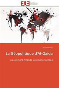 La G�opolitique d'Al-Qaida