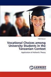 Vocational Choices Among University Students in the Tanzanian Context