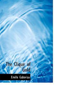 The Clique of Gold
