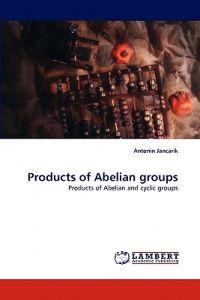 Products of Abelian Groups